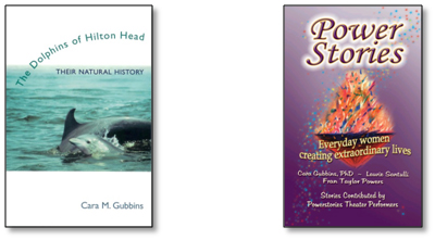 Books by Cara Gubbins - The Dolphins of Hilton Head and Power Stories